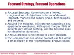 focused strategy focused operations