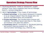 operations strategy process view1