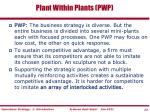 plant within plants pwp
