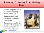 scenario 10 money from mailing lists