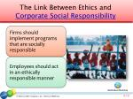 the link between ethics and corporate social responsibility