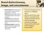 brand distinctiveness image and concreteness