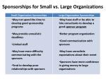sponsorships for small vs large organizations