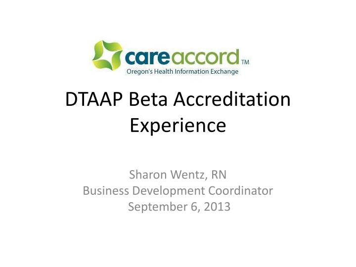 dtaap beta accreditation experience n.