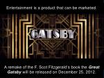 entertainment is a product that can be marketed