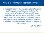 what is a total market approach tma