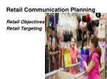 retail communication planning