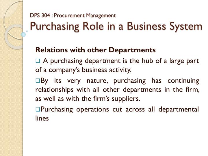 dps 304 procurement management purchasing role in a business system n.