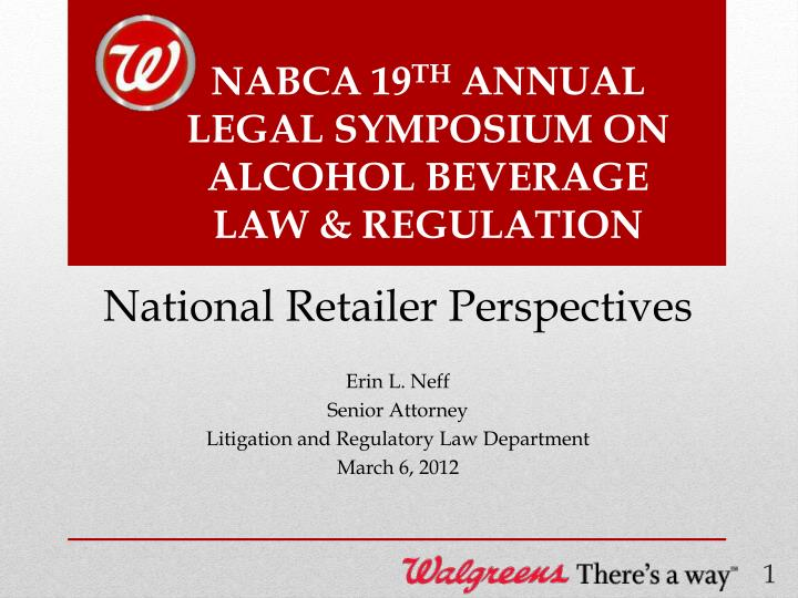 nabca 19 th annual legal symposium on alcohol beverage law regulation n.