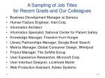 a sampling of job titles for recent grads and our colleagues