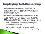 employing self censorship