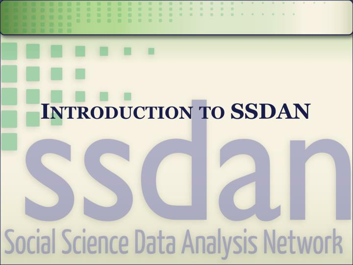 Introduction to ssdan
