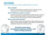 sell netiq who we are makes us unique and differentiates our solution