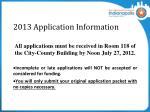 2013 application information