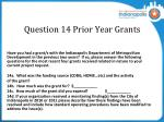 question 14 prior year grants