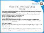 question 15 partnership letters capacity