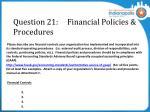 question 21 financial policies procedures