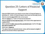 question 25 letters of financial support