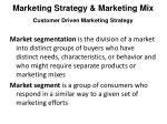 marketing strategy marketing mix customer driven marketing strategy