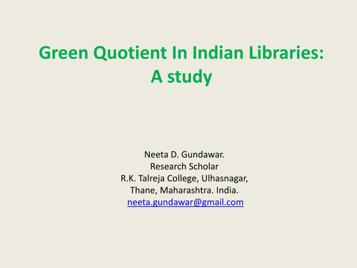green quotient in indian libraries a study n.