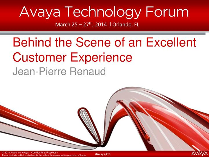 behind the s cene of an excellent customer experience n.