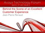 behind the s cene of an excellent customer experience