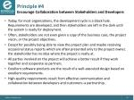 principle 4 encourage collaboration between stakeholders and developers