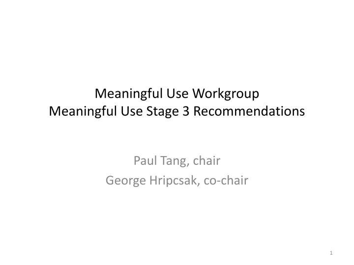 meaningful use workgroup meaningful use stage 3 recommendations n.