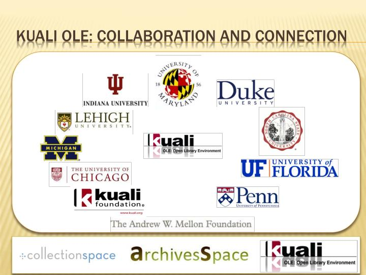 Kuali Ole: Collaboration and Connection