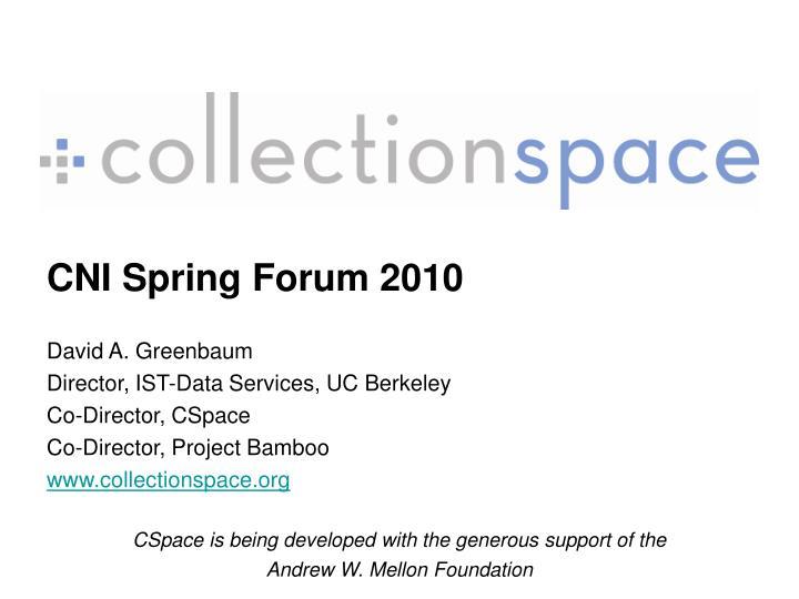CNI Spring Forum 2010