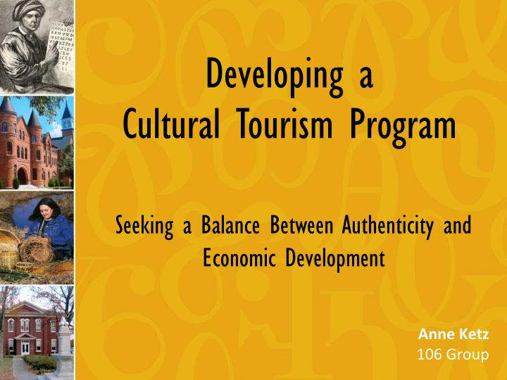 developing a cultural tourism program n.