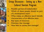 group discussion setting up a new cultural tourism program