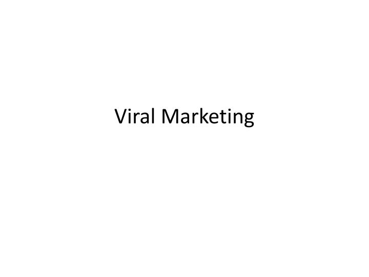 viral marketing n.