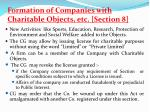 formation of companies with charitable objects etc section 8
