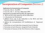 incorporation of companies section 7