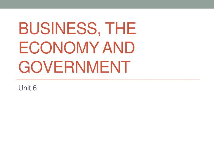business the economy and government n.