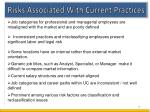 risks associated with current practices