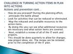 challenge in turning action items in plan into actions actions and prevention cont