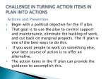 challenge in turning action items in plan into actions2