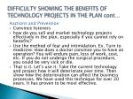 difficulty showing the benefits of technology projects in the plan cont2