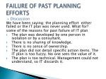 failure of past planning efforts