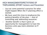 high managementexpectations of theplanning effort actions and prevention
