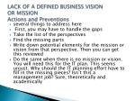 lack of a defined business vision or mission actions and preventions