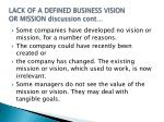 lack of a defined business vision or mission discussion cont
