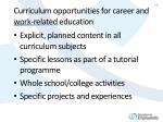 curriculum opportunities for career and work related education