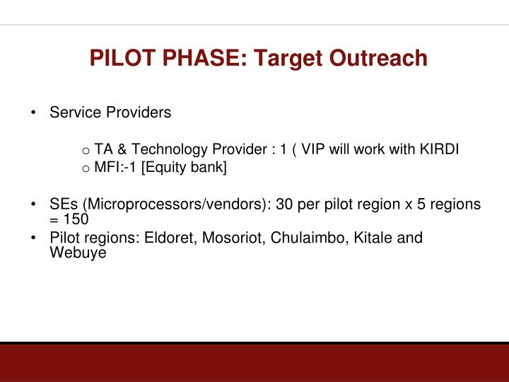 PILOT PHASE: Target Outreach