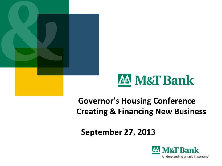 governor s housing conference creating financing new business n.