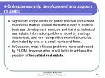 4 entrepreneurship development and support to sme s