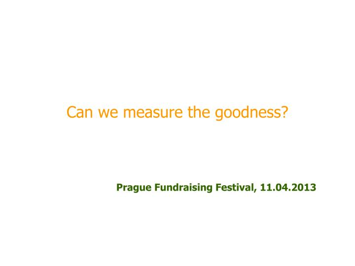 can we measure the goodness n.