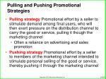 pulling and pushing promotional strategies